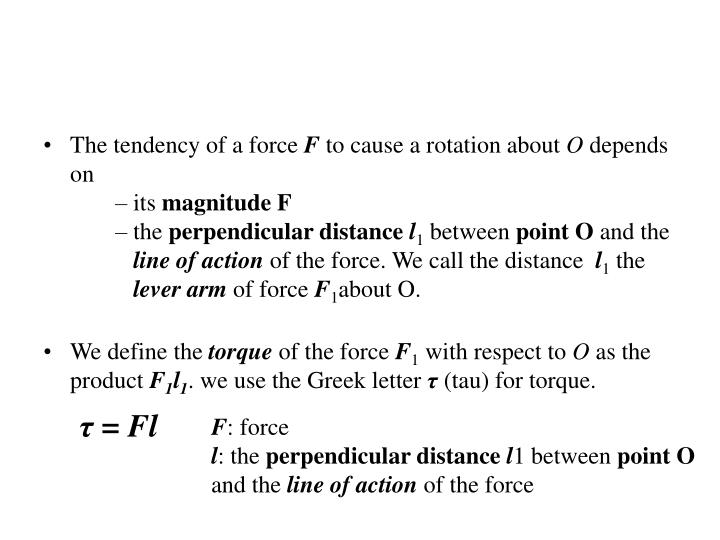 The tendency of a force