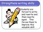 strengthens writing skills
