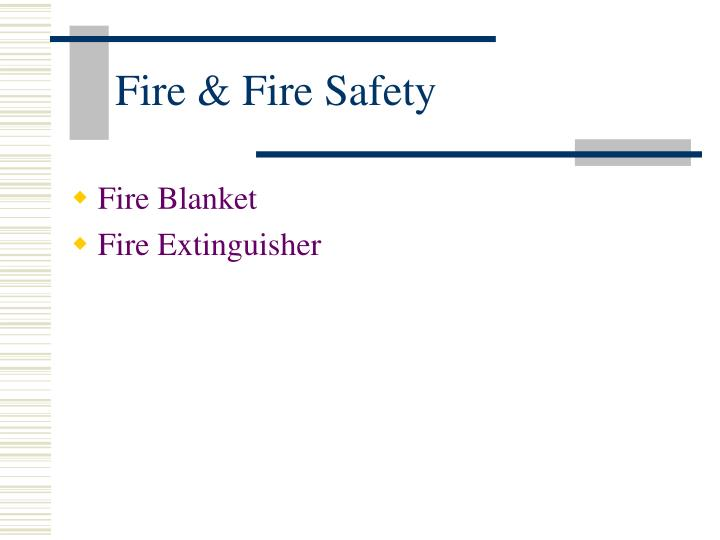 Fire & Fire Safety