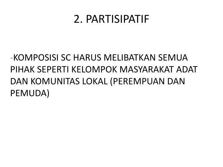 2. PARTISIPATIF