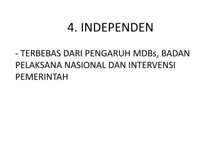4. INDEPENDEN