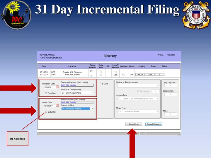 31 Day Incremental Filing