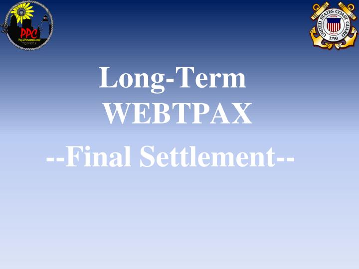 Long-Term WEBTPAX