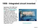 1958 integrated circuit invented