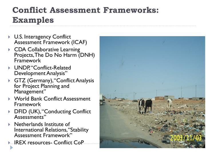 Conflict Assessment Frameworks:  Examples