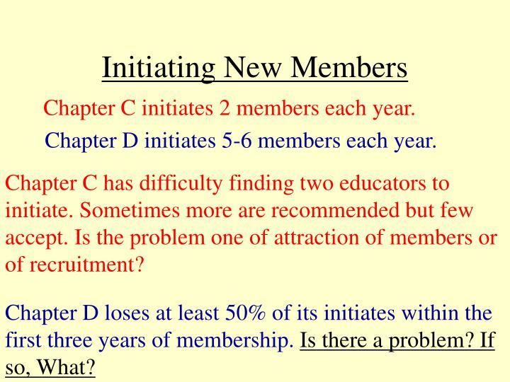 Initiating New Members