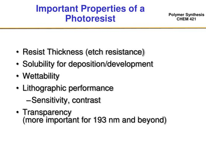 Important Properties of a Photoresist