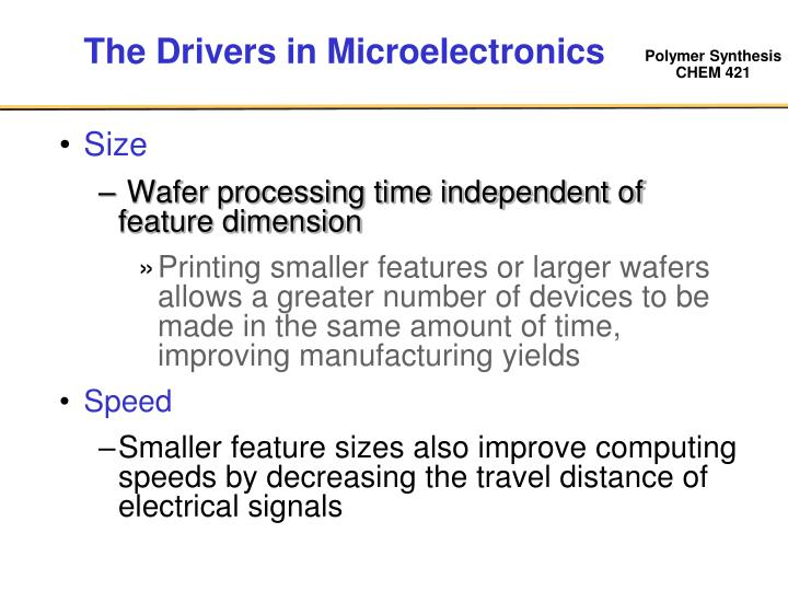 The Drivers in Microelectronics