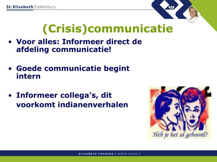 (Crisis)communicatie