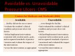 avoidable vs unavoidable pressure ulcers cms