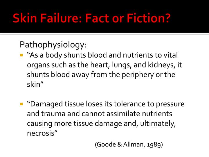 Skin Failure: Fact or Fiction?