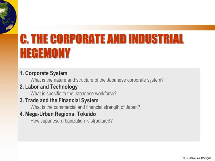 C. The Corporate and Industrial Hegemony