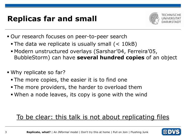 Replicas far and small