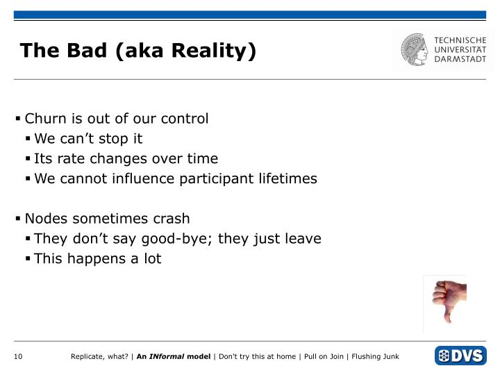 The Bad (aka Reality)