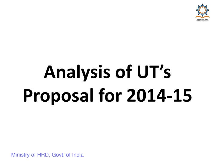 Analysis of UT's Proposal for 2014-15