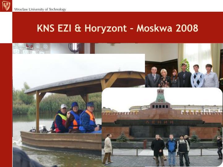 KNS EZI & Horyzont – Moskwa 2008