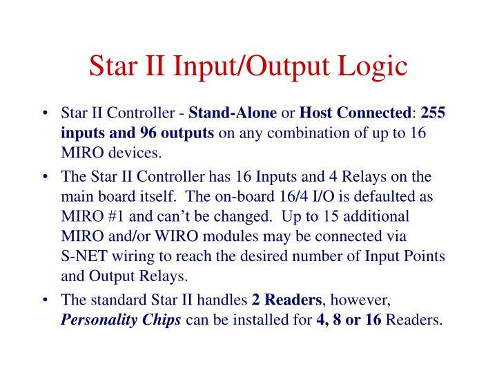 Star II Input/Output Logic
