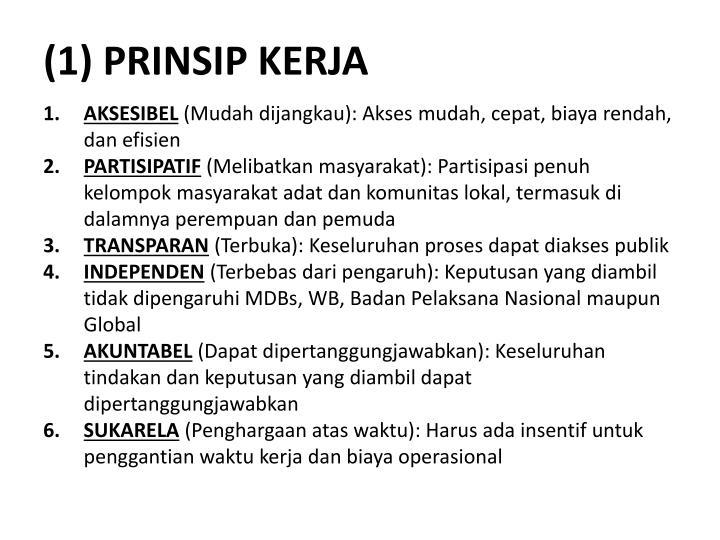 (1) PRINSIP KERJA