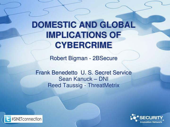 Domestic and global implications of cybercrime