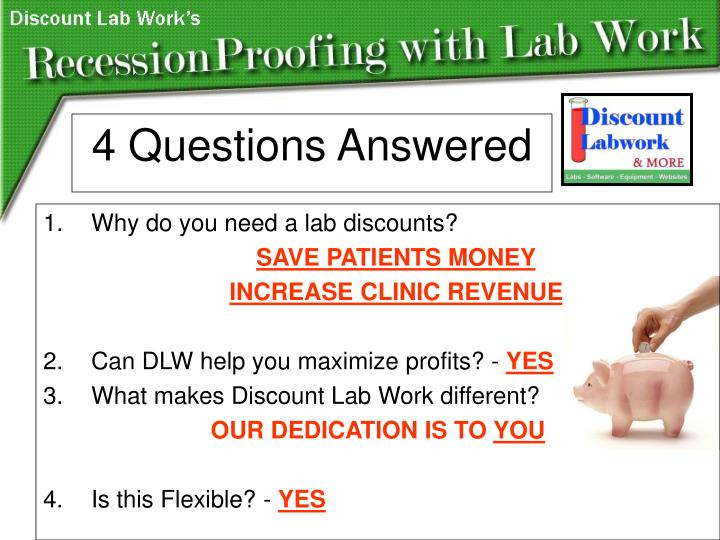 Why do you need a lab discounts?