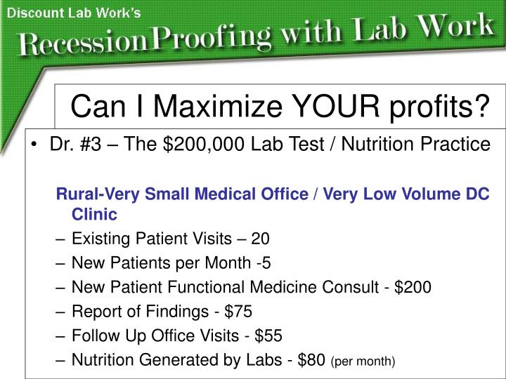 Dr. #3 – The $200,000 Lab Test / Nutrition Practice