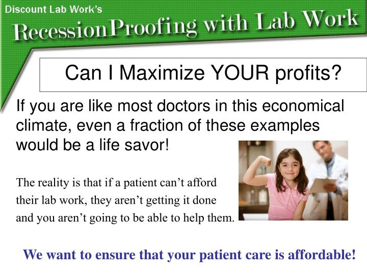 If you are like most doctors in this economical climate, even a fraction of these examples would be a life savor!