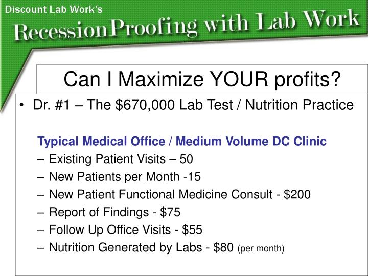 Dr. #1 – The $670,000 Lab Test / Nutrition Practice