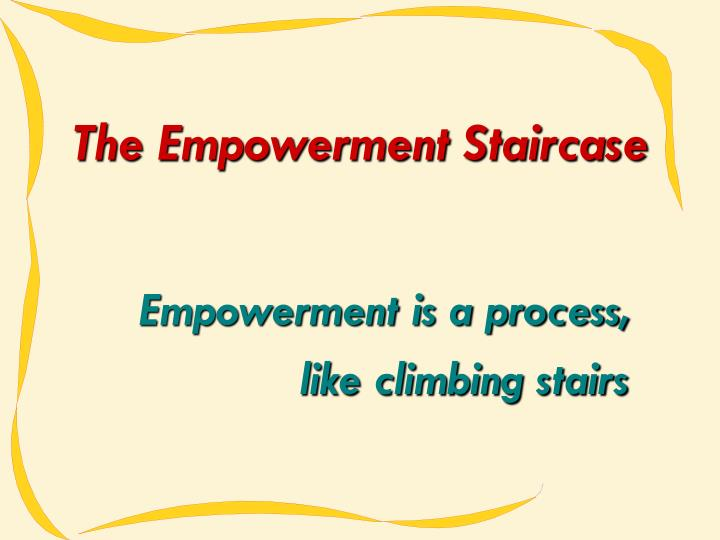 The Empowerment Staircase