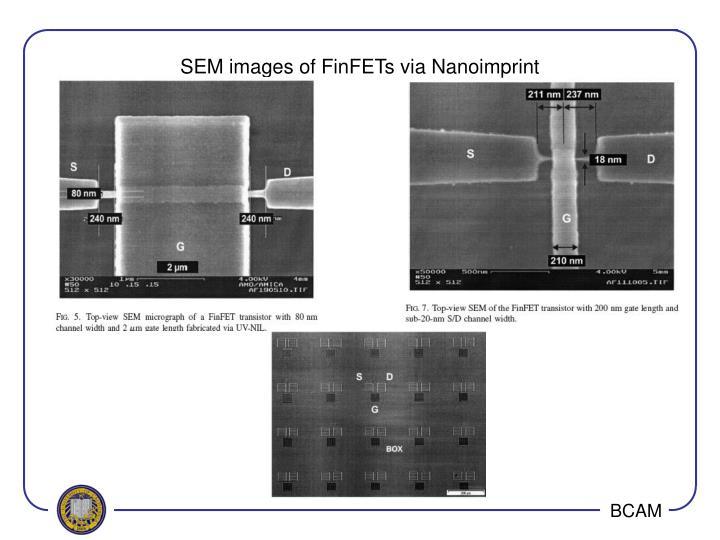 SEM images of FinFETs via Nanoimprint
