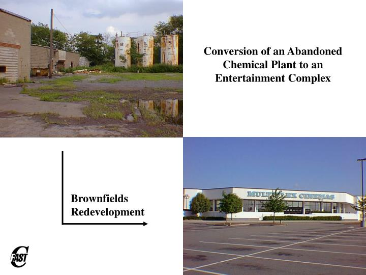 Conversion of an Abandoned Chemical Plant to an