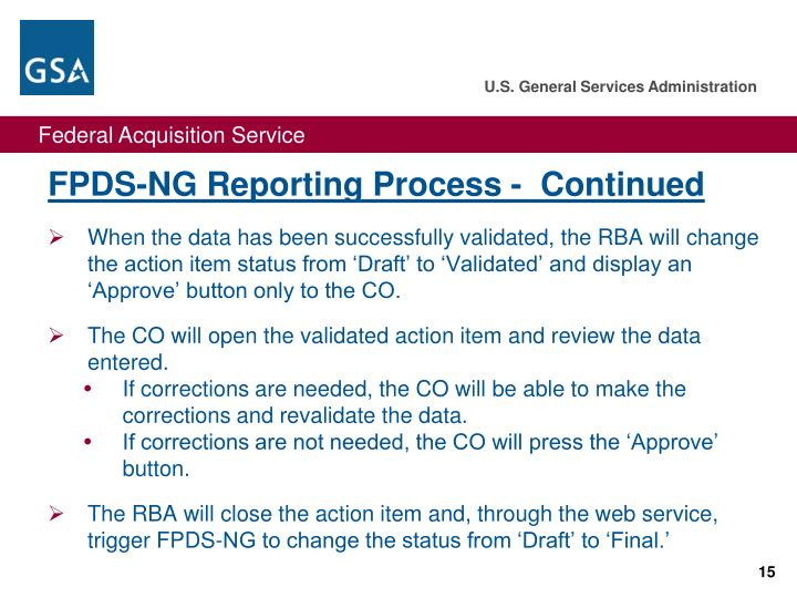 FPDS-NG Reporting Process -  Continued