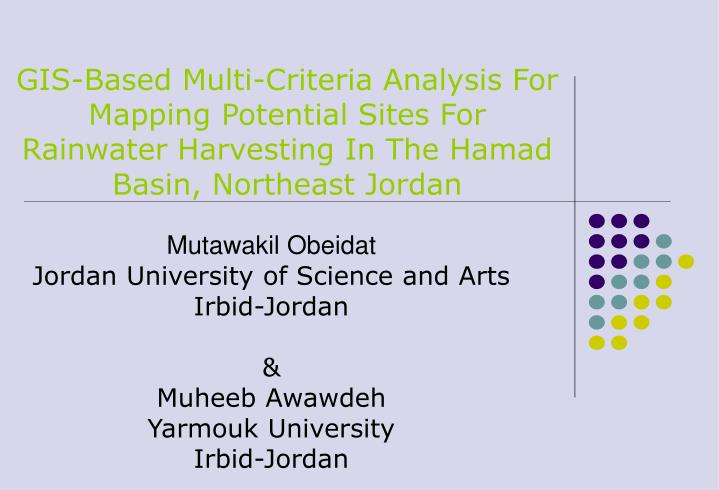 GIS-Based Multi-Criteria Analysis For Mapping Potential Sites For Rainwater Harvesting In The Hamad ...