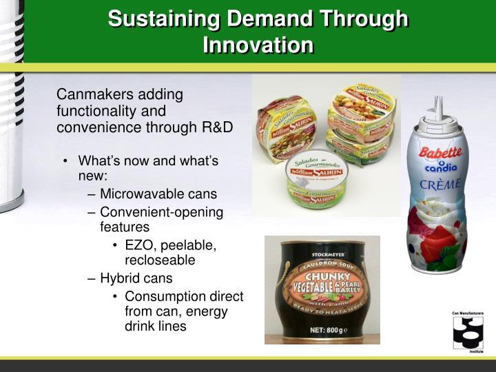 Sustaining Demand Through Innovation