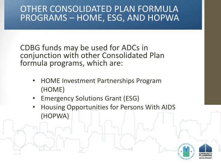 OTHER CONSOLIDATED PLAN FORMULA PROGRAMS – HOME, ESG, AND HOPWA