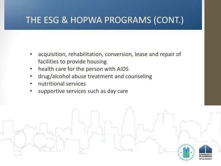 THE ESG & HOPWA PROGRAMS (CONT.)