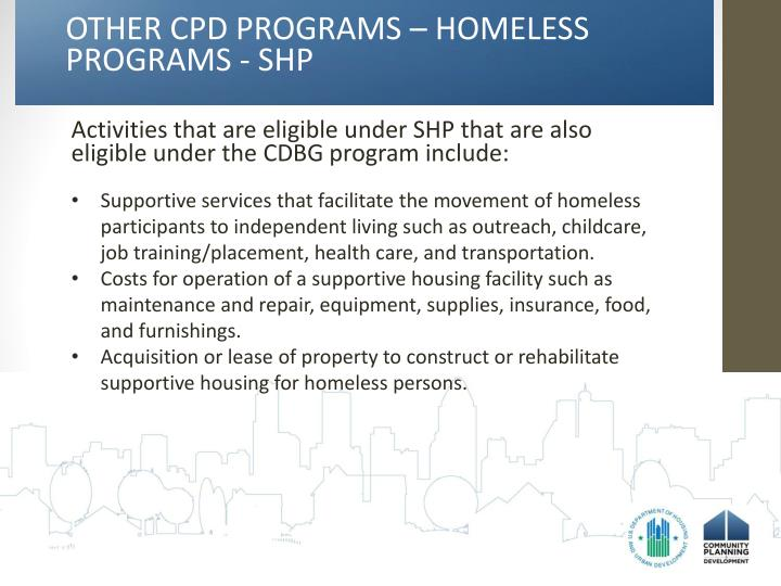 OTHER CPD PROGRAMS – HOMELESS PROGRAMS - SHP