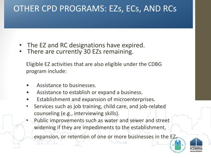 OTHER CPD PROGRAMS: EZs, ECs, AND RCs
