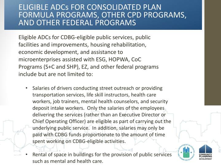 ELIGIBLE ADCs FOR CONSOLIDATED PLAN FORMULA PROGRAMS, OTHER CPD PROGRAMS, AND OTHER FEDERAL PROGRAMS
