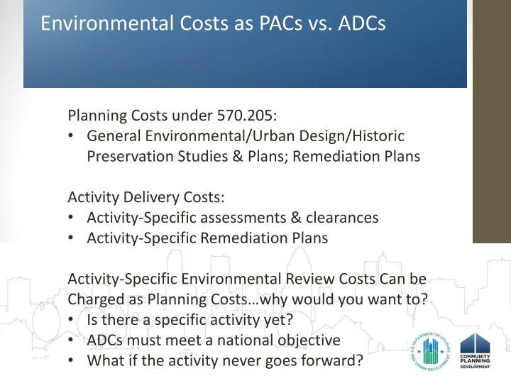 Environmental Costs as PACs vs. ADCs