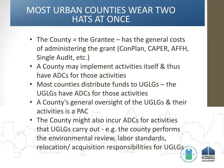 MOST URBAN COUNTIES WEAR TWO HATS AT ONCE