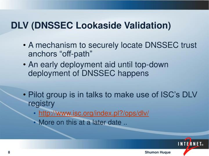 DLV (DNSSEC Lookaside Validation)