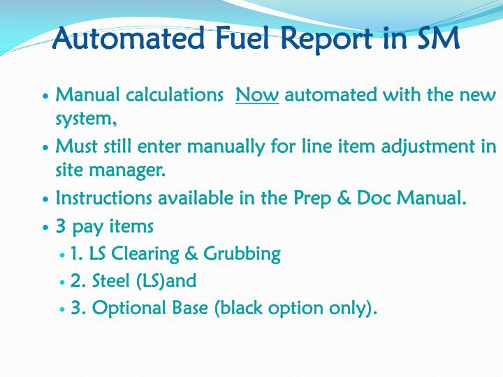 Automated Fuel Report in SM