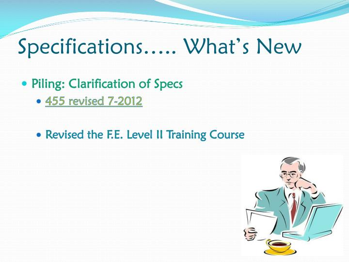 Specifications….. What's New