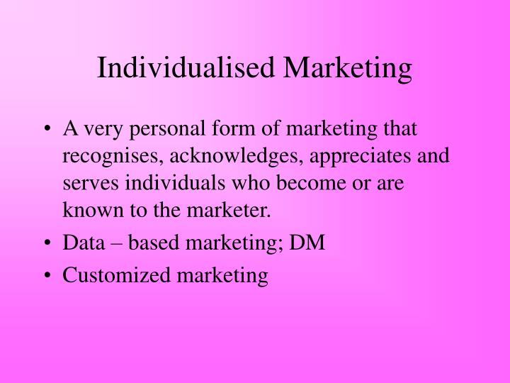 Individualised Marketing