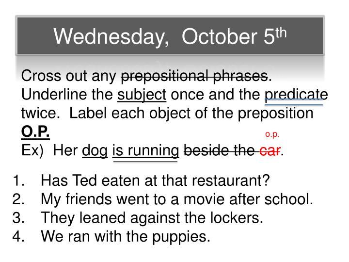 Wednesday,  October 5
