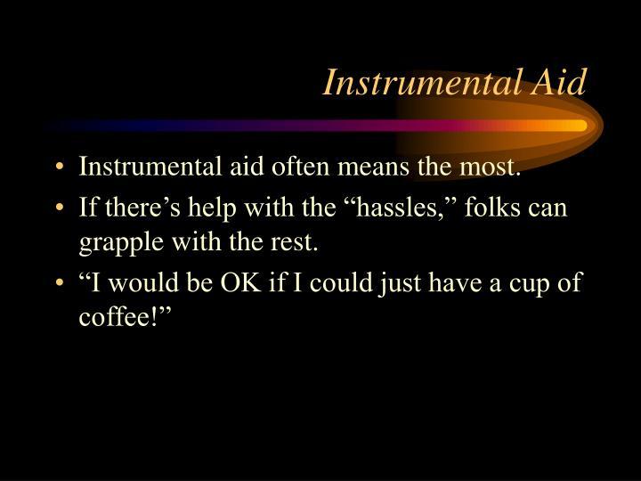 Instrumental Aid
