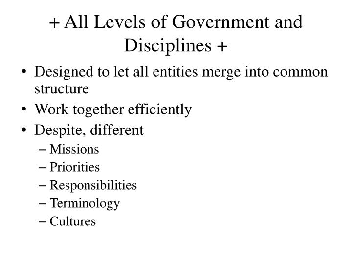 + All Levels of Government and Disciplines +