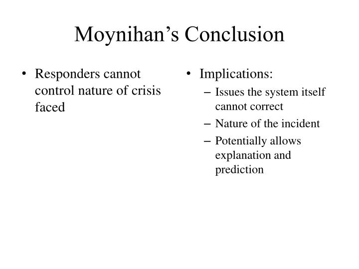 Moynihan's Conclusion