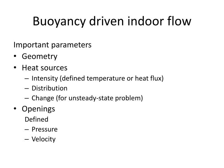 Buoyancy driven indoor flow