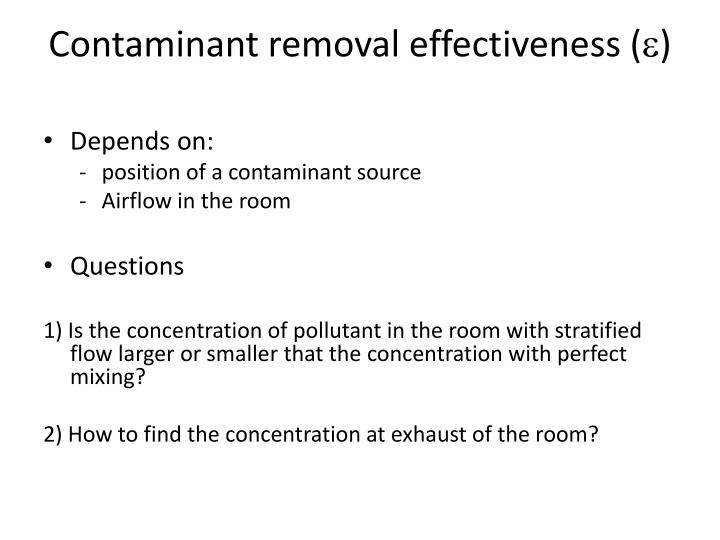 Contaminant removal effectiveness e